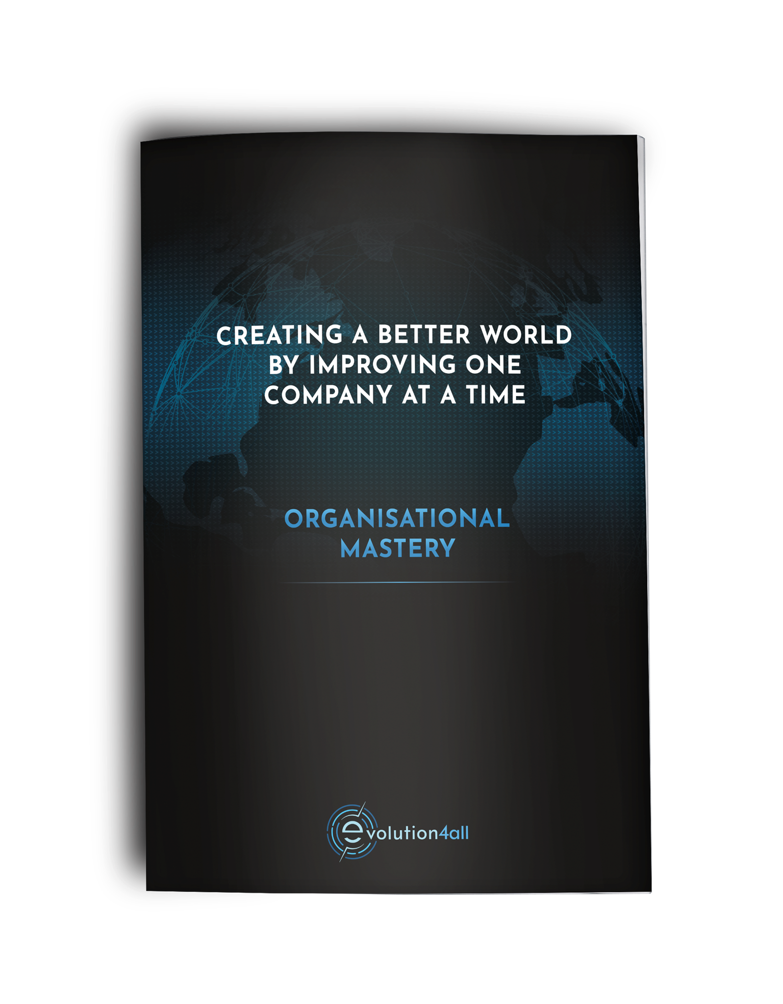 ORGANISATIONAL MASTERY CORE PRODUCT